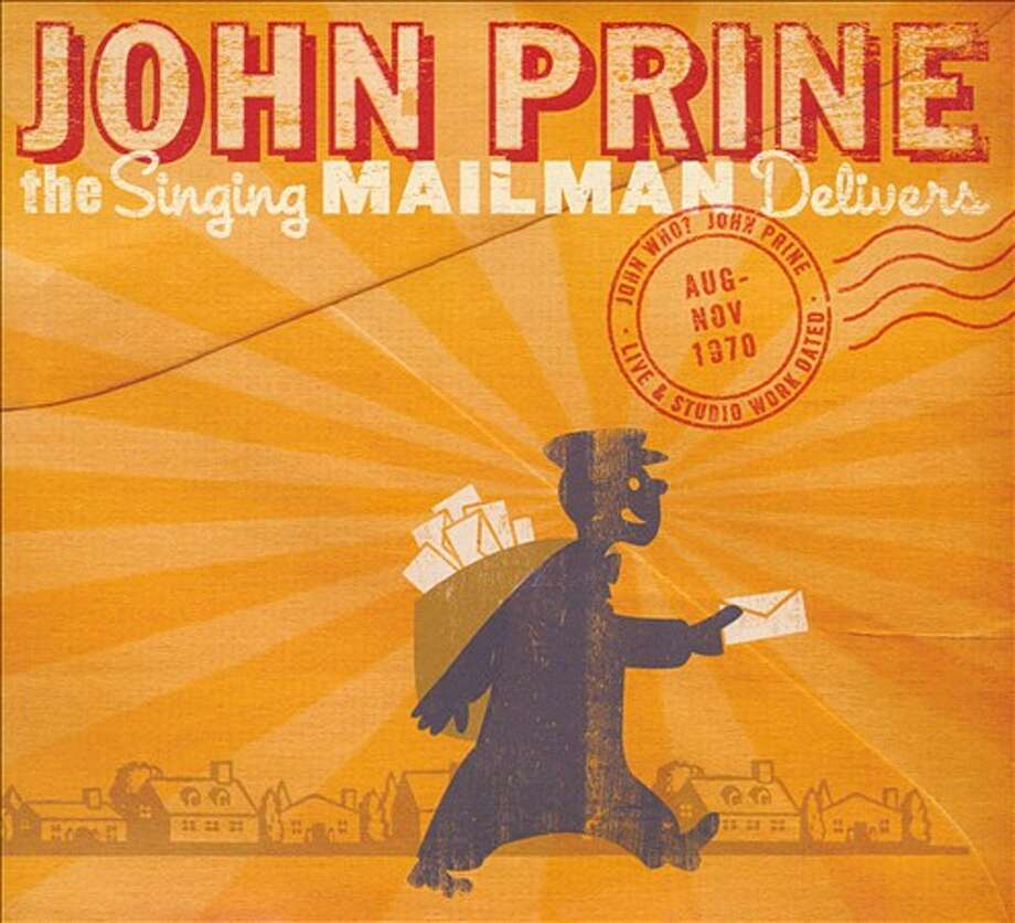 The Singing Mailman Delivers John Prine Oh Boy Photo: Oh Boy