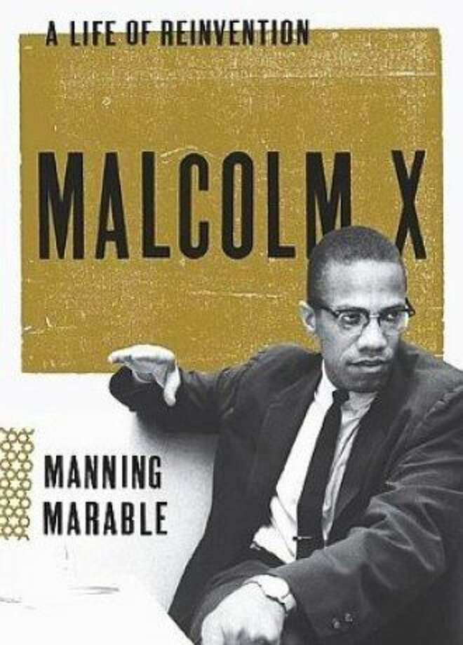 Malcolm X: A Life of Reinvention, by Manning Marable Photo: Viking