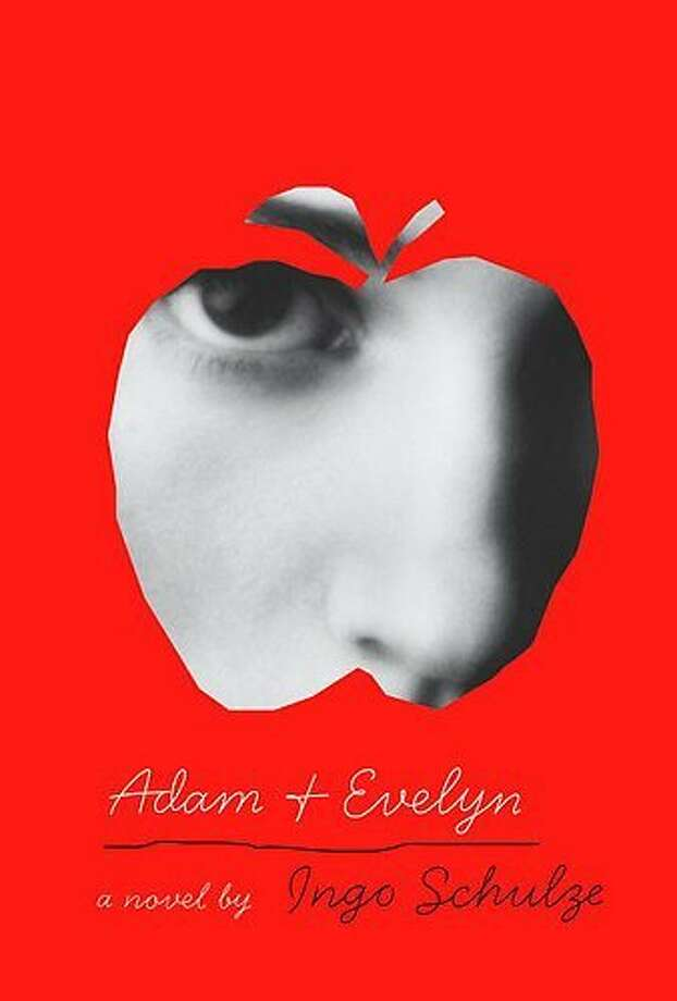 """Adam and Evelyn"" By Ingo Schulze; translated from the German by John E. Woods Photo: Alfred A. Knopf"