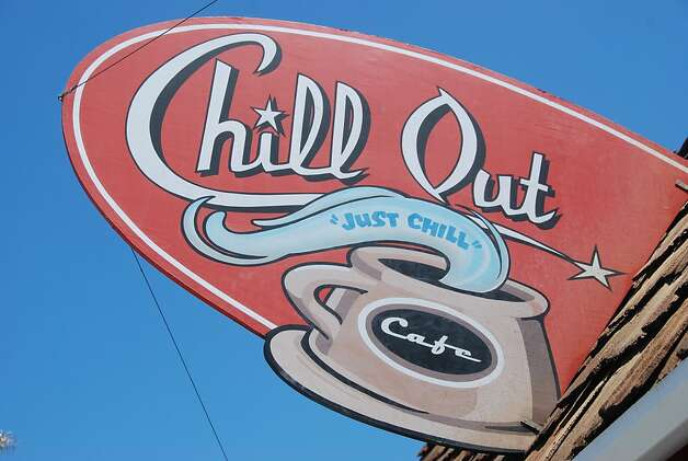 The Chill Out Cafe in Santa Cruz.   Ran on: 07-04-2010 A laid-back shack in the Pleasure Point neighborhood, the Chill Out Cafe allows you to do just that. Photo: Jill K. Robinson, Special To The Chronicle