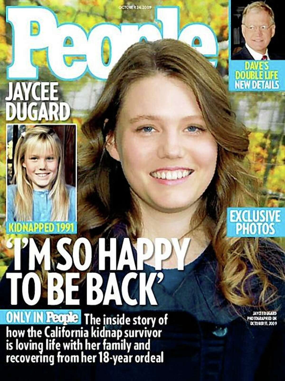 In this image released Wednesday, Oct. 14, 2009, by People Magazine, the cover of the magazine is shown with Jaycee Dugard. Dugard was 11 when police say she was abducted outside her South Lake Tahoe home in 1991, she is now 29. Dugard decided to release photos to People magazine as a way to