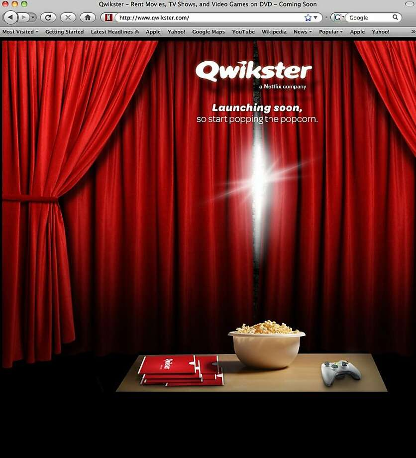 This screen shot shows Qwikster.com, a new website service available soon from Netflix. Netflix Inc. plans to separate its DVD-by-mail service and streaming video businesses. CEO Reed Hastings said on Sunday in a blog posting that the DVD service will be called Qwikster while the streaming business will be housed under the Netflix name. (AP Photo/Netflix Inc.) Photo: AP