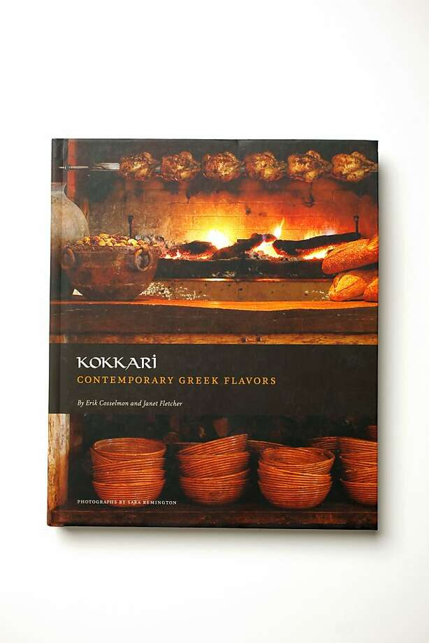 """""""Kokkari: Contemporary Greek Flavors,"""" by Erik Cosselmon and Janet Fletcher, as seen in San Francisco, California on Wednesday, October 19, 2011 Photo: Craig Lee, Special To The Chronicle"""