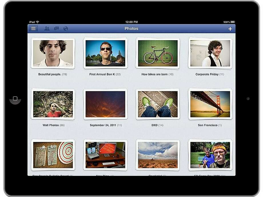 This product image provided by Facebook shows the Facebook application as shown on an iPad screen.  Facebook is releasing an updated version of its iPhone application on Monday afternoon, Oct. 10, 2011, one that's also designed to fill out the larger screen of the iPad. Like the previous iPhone version, it's free. (AP Photo/Facebook) Photo: AP