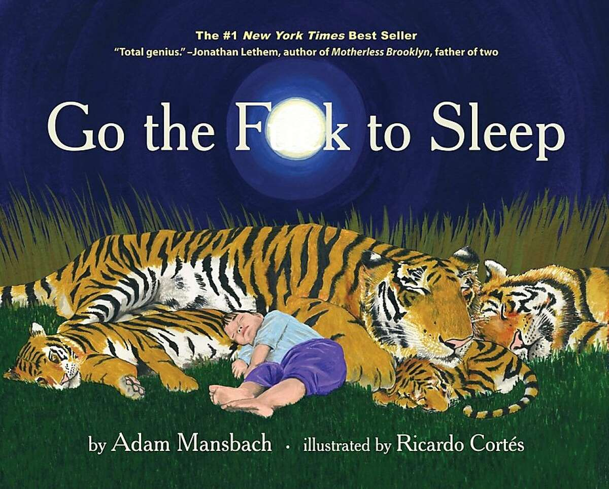 "Adam Mansbach's ""Go the F-- to Sleep"""