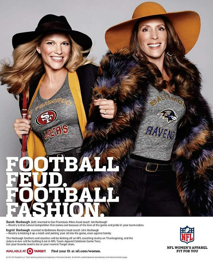Sarah Harbaugh, left, wife of San Francisco 49ers Head Coach Jim Harbaugh, in a new ad campaign to promote women's NFL fashions. At right is Ingrid Harbaugh, who is married to Baltimore Ravens head coach John Harbaugh. Photo: Nfl
