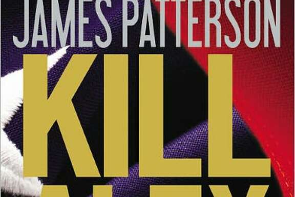 FICTION  KILL ALEX CROSS 1by James Patterson. (Little, Brown & Co., $28.99.) Alex Cross investigates when the president's children are kidnapped.