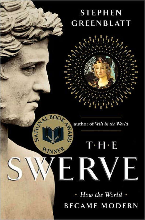 The Swerve; How the World Became Modern by Stephen Greenblatt Photo: Courtesy