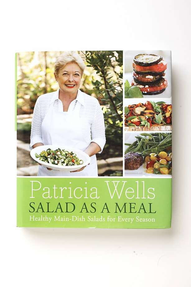 """""""Salad As A Meal,"""" by Patricia Wells as seen in San Francisco, California, on Wednesday, March 30, 2011. Photo: Craig Lee, Special To The Chronicle"""