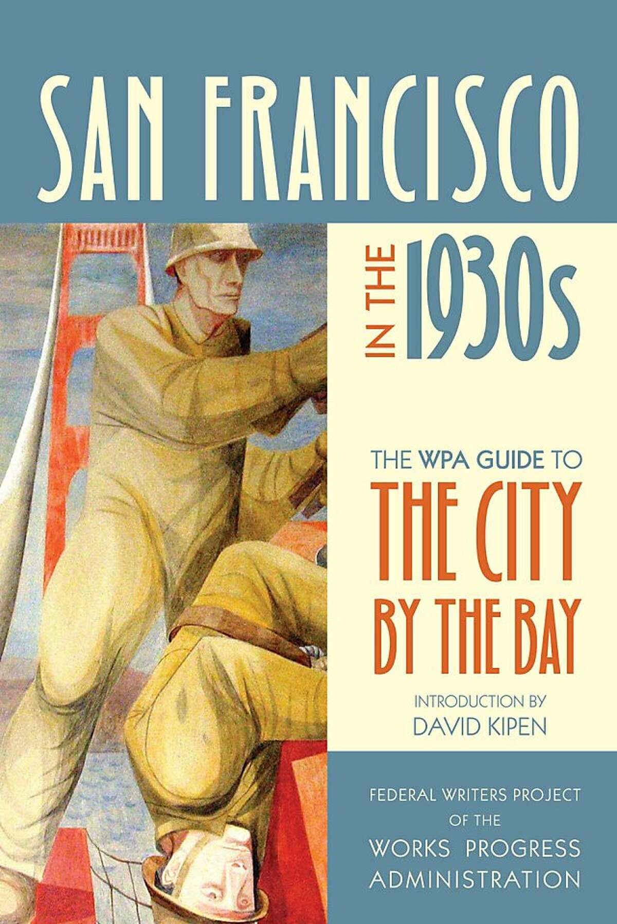 The WPA Guide To The City By The Bay