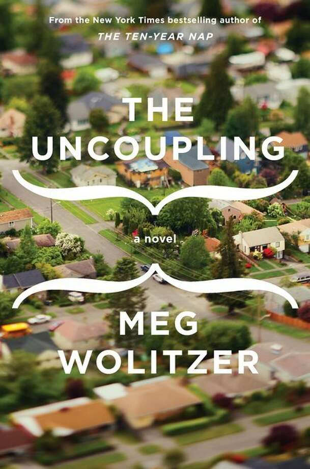 "In this book cover image released by Riverhead Books, ""The Uncoupling,"" by Meg Wolitzer, is shown. Photo: Riverhead Books, Associated Press"