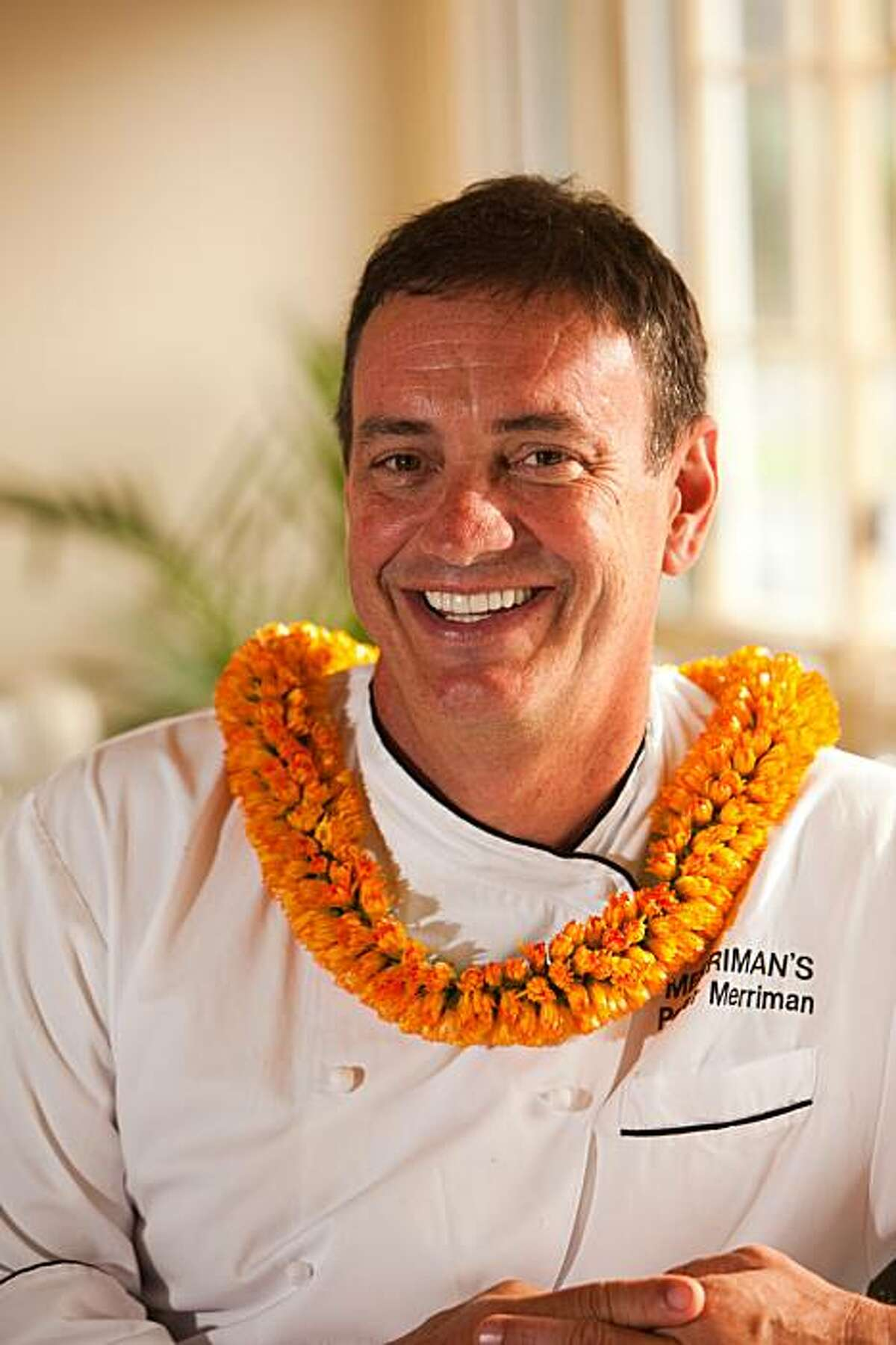 Chef Peter Merriman, who lives on Maui and operates restaurants there and on Kaua'i and the Big Islan , is a fan of the hand-crafted foods of his home island.