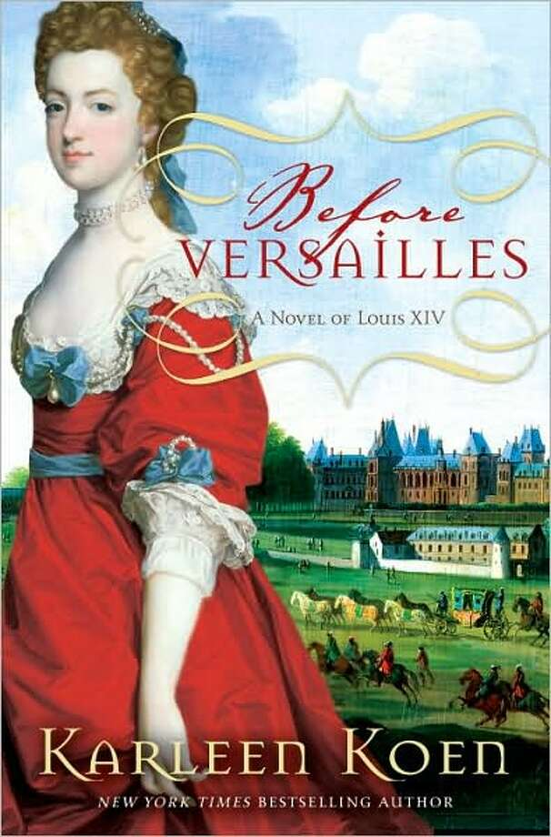 Cover image for Before Versailles, by Karleen Koen. Photo: Xx