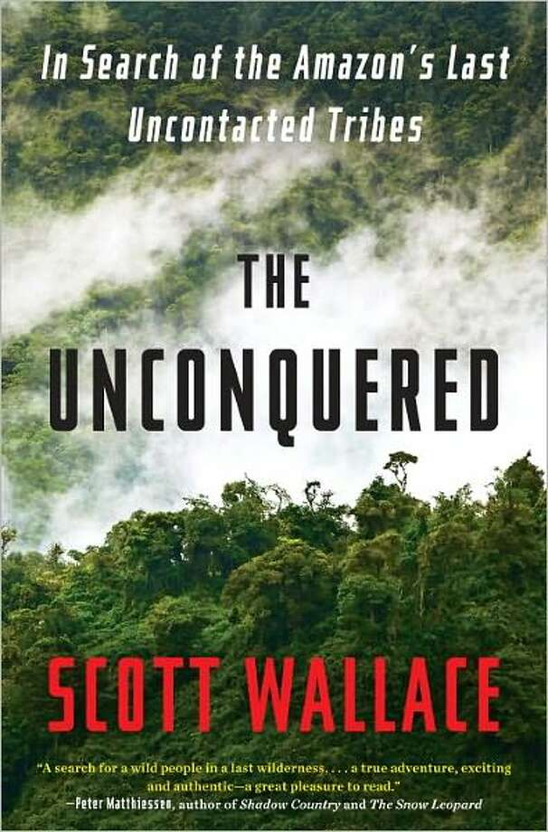 Book cover for Unconquered, by Scott Wallace Photo: Xx