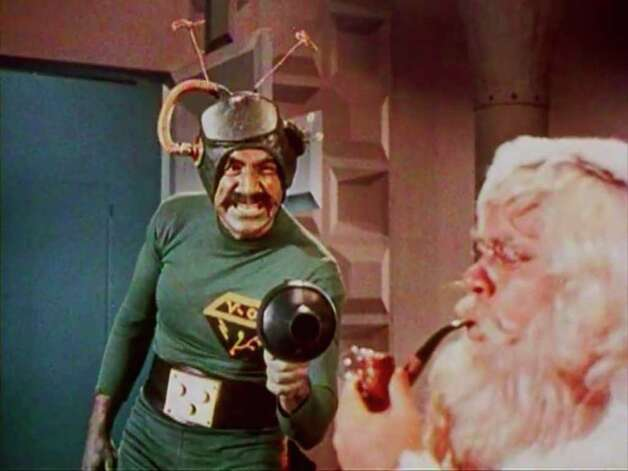 """Santa Claus Conquers the Martians"" -- Mars had no Santa, so the Martians stole ours. This 1960s sci-fi flick was simply made for ""Mystery Science Theater."""