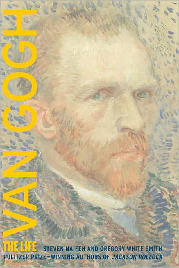 """Van Gogh: The Life"" by Steven Naifeh and Gregory White Smith"