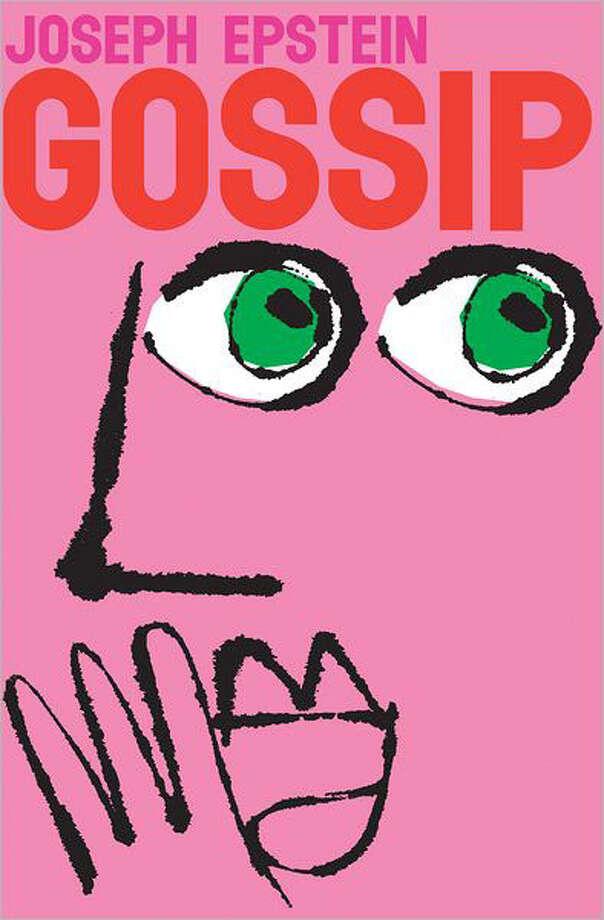 """""""Gossip"""" by Joseph Epstein"""