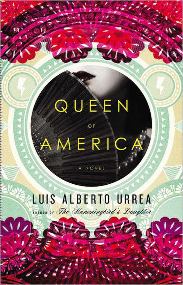 """Queen of America"" by Luis Alberto Urrea"