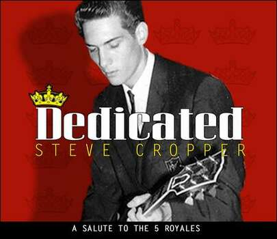 Dedicated: A Salute to the 5 Royales by Steve Cropper Photo: 429