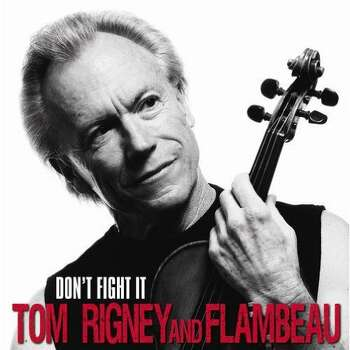 Don t Fight It by Tom Rigney and Flambeau Photo: Parhelion