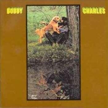 Bobby Charles by Bobby Charles Photo: Rhino