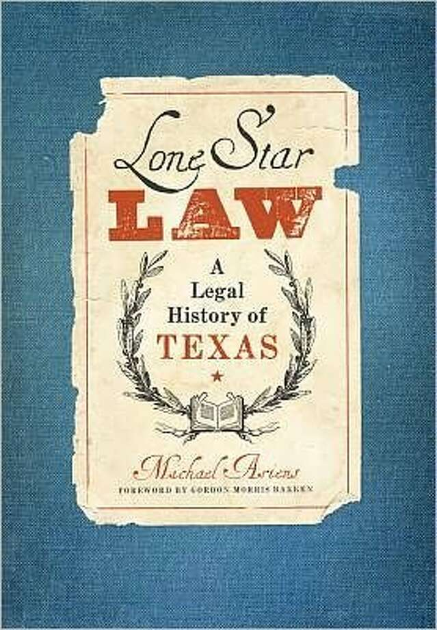 Cvoer image for Lone Star Law by Michael Ariens Photo: Xx