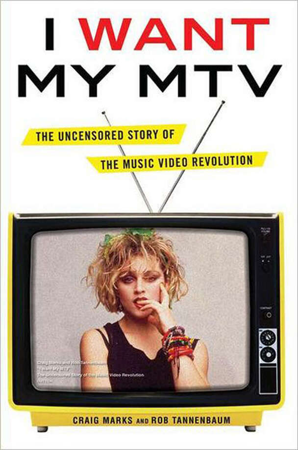 I Want My MTV by Craig Marks and Rob Tannenbaum