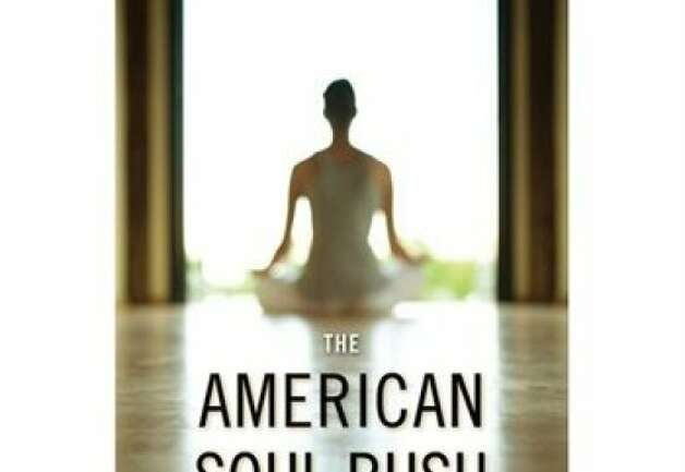 """The American Soul Rush: Esalen and the Rise  of Spiritual Privilege"" By Marion Goldman Photo: New York University Press"