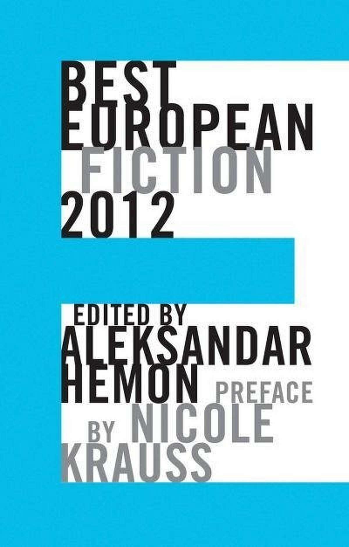 """Best European Fiction 2012"" Edited by Aleksandar Hemon"