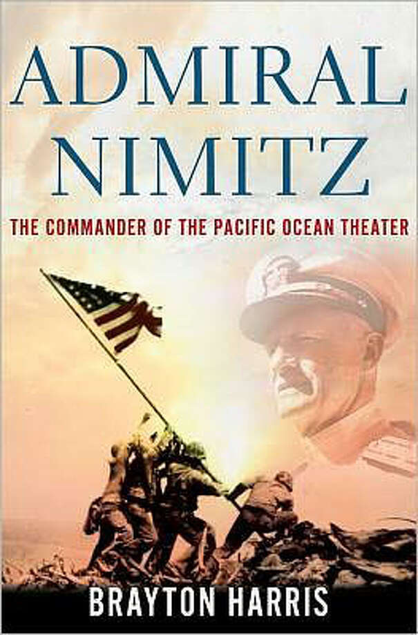 """Admiral Nimitz: The Commander of the Pacific Ocean Theater"" by Brayton Harris Photo: Brayton Harris"