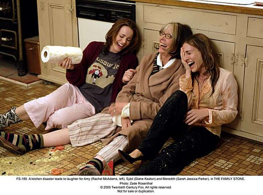 "A kitchen disaster leads to laughter for Amy (Rachel McAdams, left), Sybil (Diane Keaton) and Meredith (Sarah Jessica Parker), in ""The Family Stone."" Photo: Zade Rosenthal"