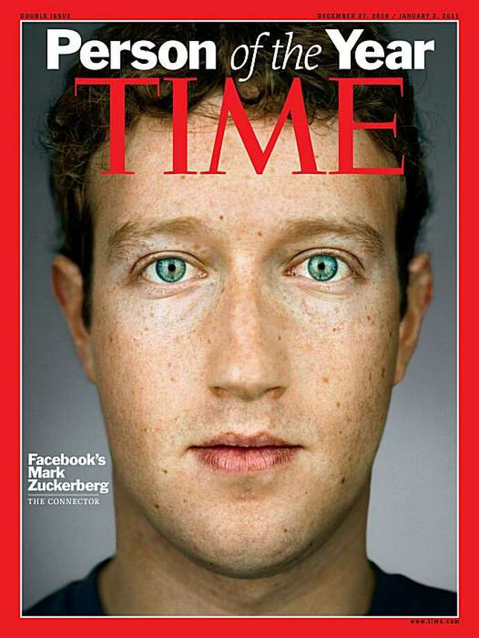 "The Dec. 27, 2010 ""Person of the Year"" double issue of Time Magazine is shown in this handout photo provided to the media on Wednesday, Dec. 15, 2010. Mark Zuckerberg, founder of Facebook Inc., was named Time magazine's Person of the Year today for ""creating a new system of exchanging information"" and ""changing how we all live our lives."" Photographer: Martin Schoeller/Time Magazine via Bloomberg EDITOR'S NOTE: EDITORIAL USE ONLY. NO SALES. Photo: Martin Schoeller, Via Bloomberg"