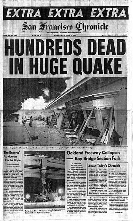 A look back at the 1989 Loma Prieta earthquake:San Francisco Chronicle front page on Oct. 18, 1989, after the 7.1 Loma Prieta Earthquake that shook San Francisco and the Bay Area along the San Andreas fault line. The dead count was later revised to about 70.  The edition was manually pasted up using Macintosh computers, laser printers, and Xerox machines, powered by a gas generator. Photo: San Francisco Chronicle