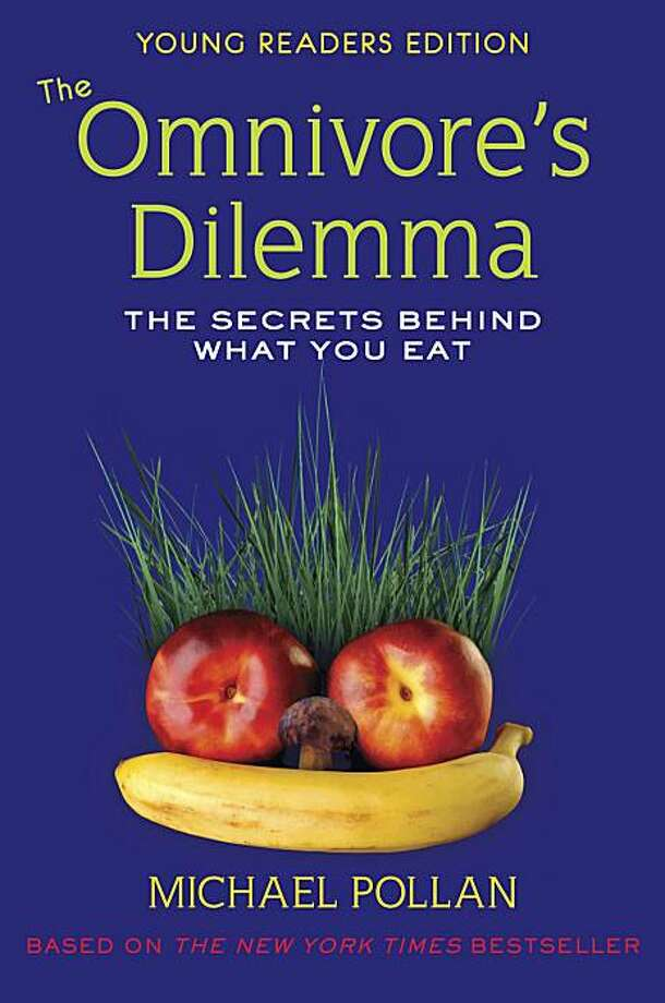 The Omnivore's Dilemma (Young Readers Edition) Photo: Turtleback