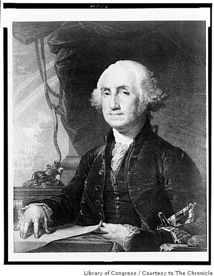 President George Washington Photo: Library Of Congress, Courtesy To The Chronicle
