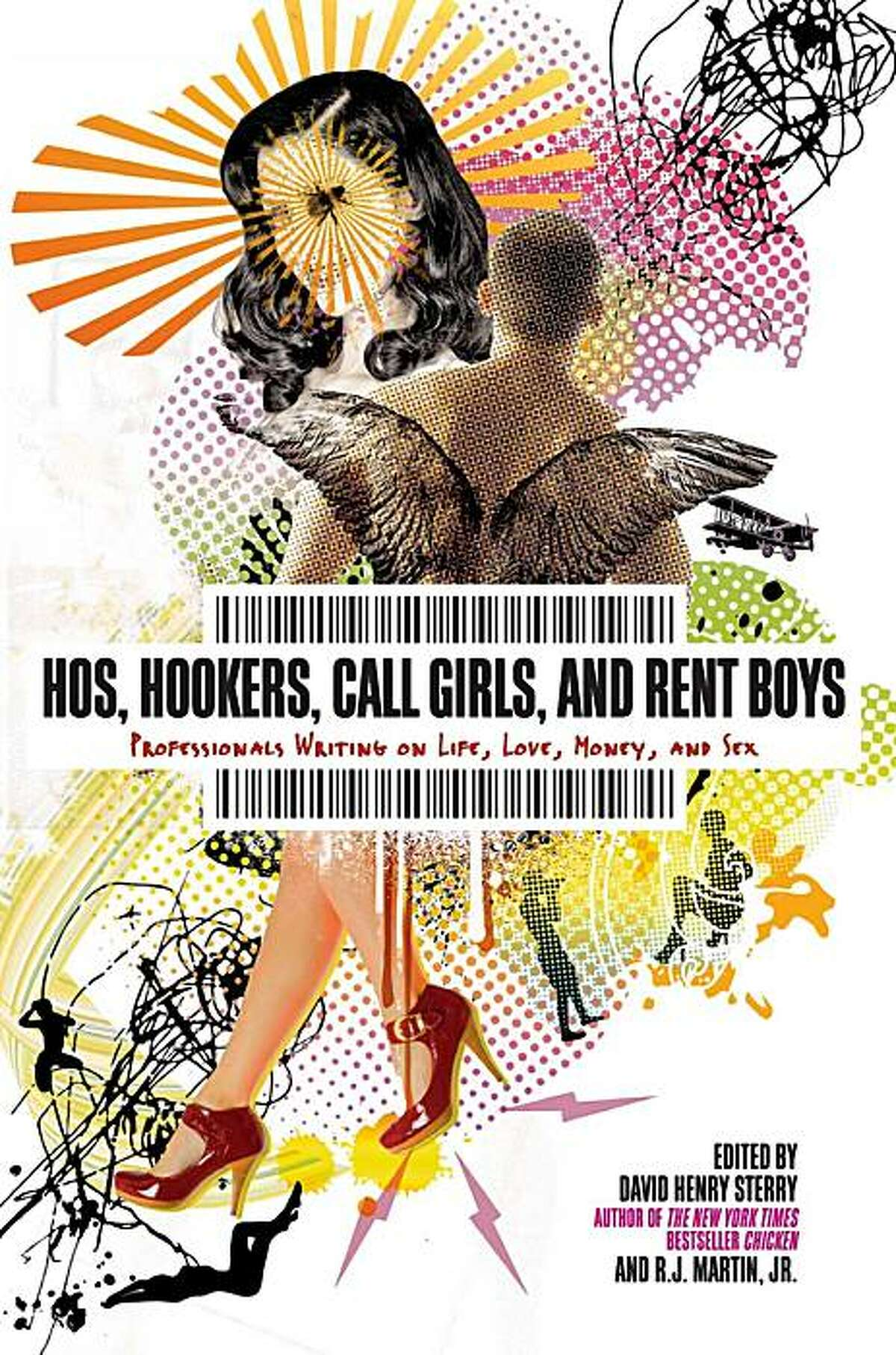 """""""Hos, Hookers, Call Girls and Rent Boys,"""" edited by David Henry Sterry and R.J. Martin, Jr."""