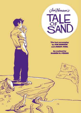 "Cover to ""Tale of Sand,"" a graphic novelization of the lost screenplay by Jim Henson and his writing partner Jerry Juhl."