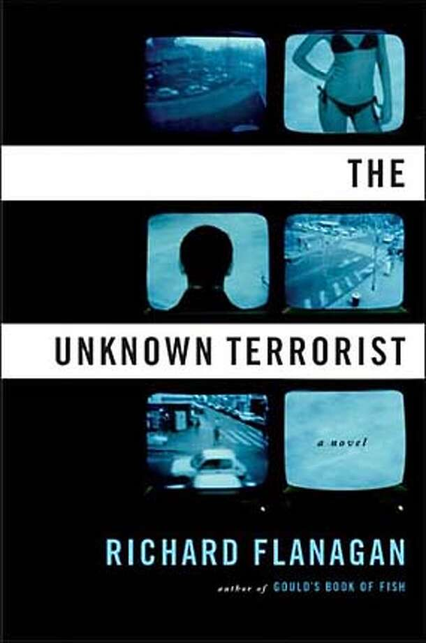 """""""The Unknown Terrorist"""" by Richard Flanagan"""
