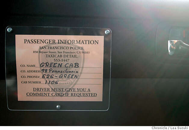 A sign on the passenger door in the first Green Cab.  Green Cab is a new cab company forming in SF using only hybrids and alternative fuel vehicles.  Photo taken on 4/25/07, in San Francisco, CA. Photo by Lea Suzuki/ The Chronicle ()cq Photo: Lea Suzuki