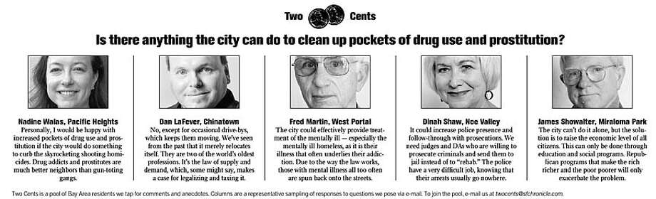 Is there anything the city can do to clean up pockets of drug use and prostitution?