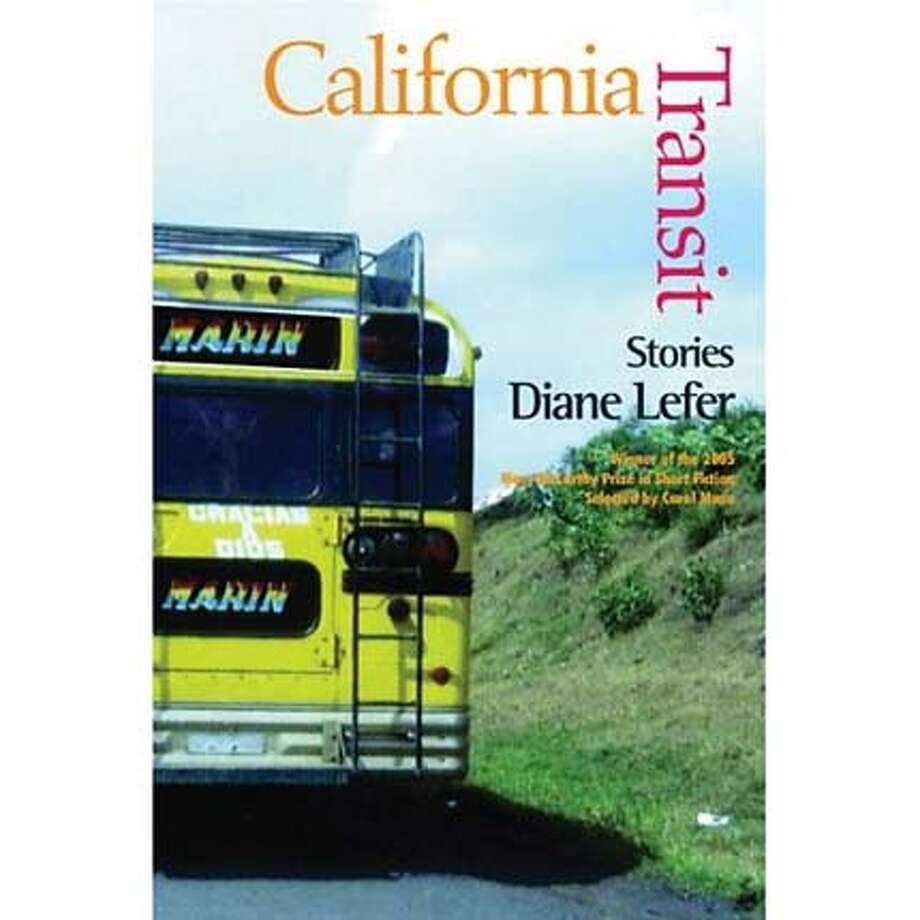 """California Transit"" by Diane Lefer"