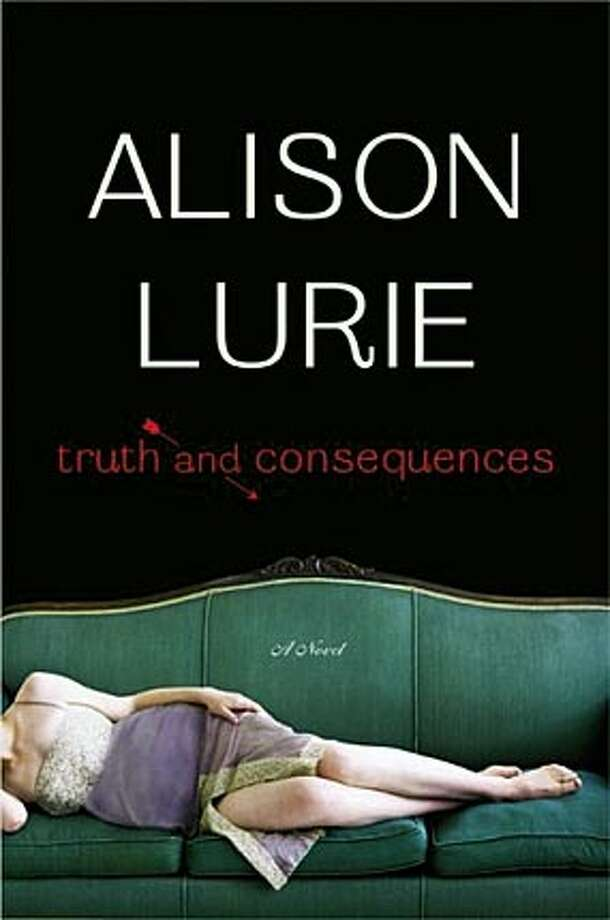 """truth23.JPG Book cover of """"Truth and Consequences"""" by Alison Lurie handout handout Photo: Heller McAlpin"""