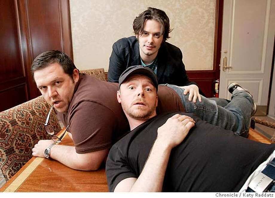 ".jpg SHOWN: L to R: Nick Frost (actor), Simon Pegg (actor), Edgar Wright (the director of ""Hot Fuzz""). The team behind the comedy movie called ""Hot Fuzz."" Peter Hartlaub writes for the Datebook section. These pictures were made on Tuesday, April. 3, 2007, in San Francisco, CA.  (Katy Raddatz/The Chronicle)  **Nick Frost, Simon Pegg, Edgar Wright Mandatory credit for the photographer and the San Francisco Chronicle. No sales; mags out. Photo: Katy Raddatz"