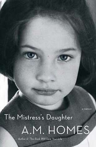 """The Mistress's Daughter"" by A.M. Homes"