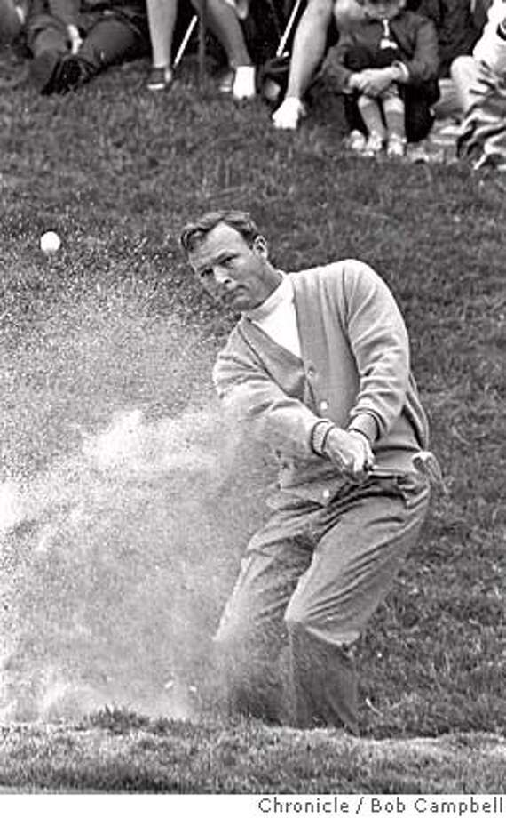 US OPEN PALMER/28JUN98/SP/BC  Arnold Palmer blast out of a trap at the famed Olympic Club during the 1966 US OPEN/By Bob Campbell/San Franisco Chronicle Photo: BOB CAMPBELL