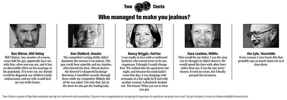 Who managed to make you jealous?