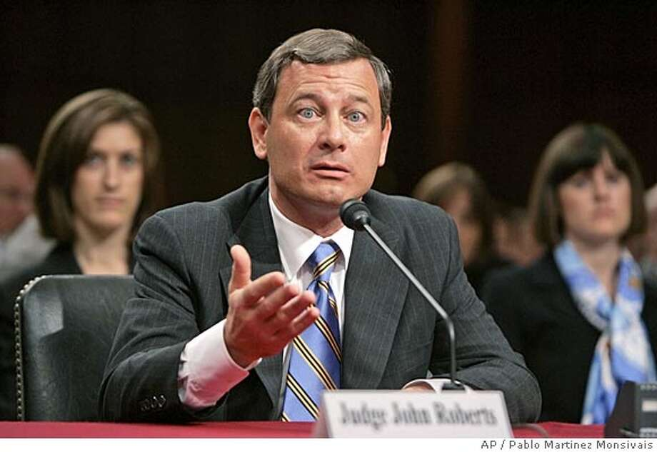 Chief Justice nominee John Roberts testifies on Capitol Hill Wednesday, Sept. 14, 2005 at his confirmation hearing before the Senate Judiciary Committee. (AP Photo/Pablo Martinez Monsivais) Photo: PABLO MARTINEZ MONSIVAIS