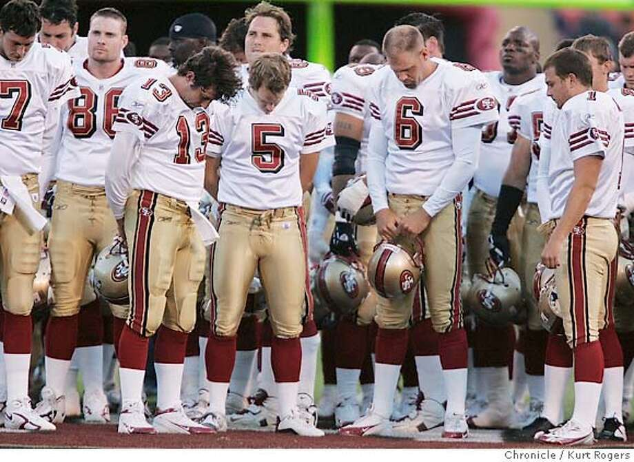 Before the start of the game the team heald a moment of silence for team mate Thomas Herrion who died after last weeks game.  San Francisco 49ERS vs Tennessee Titans 8/26/05 in San Francisco,CA.  KURT ROGERS/THE CHRONICLE Photo: KURT ROGERS