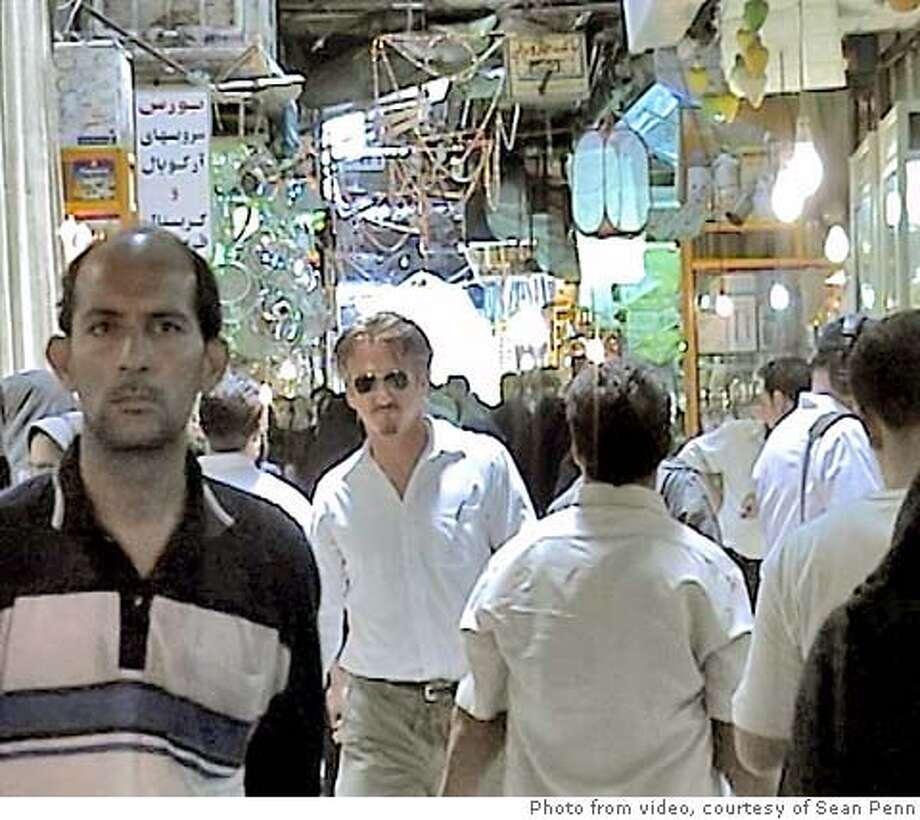 Sean Penn at the Bazaar in Theran, Iran. June 2005.  Video Still courtesy of Sean Penn Photo: Sean Penn