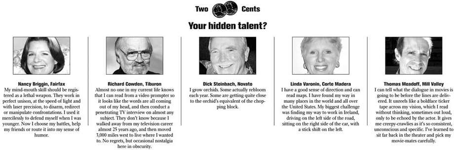 Your hidden talent?